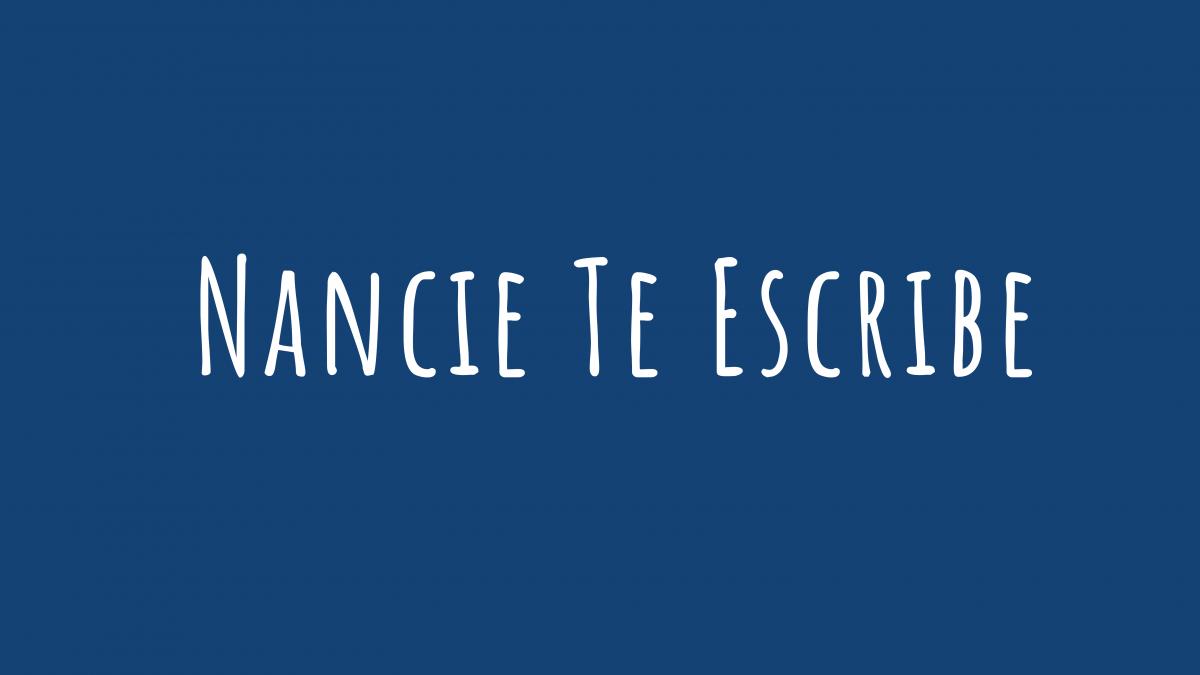 Nancie Te Escribe
